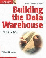 Building the Data Warehouse 4th Edition (h�ftad)