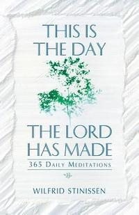 This is the Day the Lord Has Made (inbunden)
