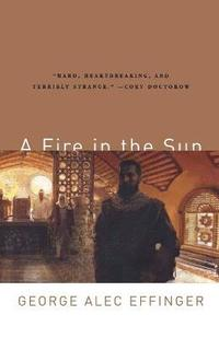A Fire in the Sun (h�ftad)