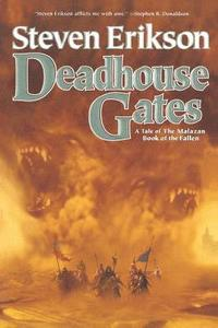 Deadhouse Gates (h�ftad)