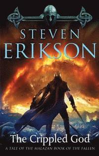 The Crippled God: Book Ten of the Malazan Book of the Fallen (h�ftad)