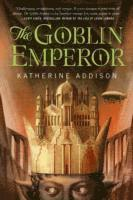 The Goblin Emperor (inbunden)