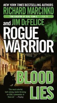Rogue Warrior: Blood Lies (inbunden)
