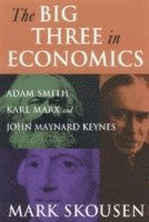 The Big Three in Economics (inbunden)