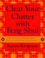 Clear Your Clutter With Feng Shui (inbunden)