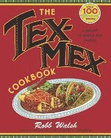 The Tex-Mex Cookbook: A History in Recipes and Photos (e-bok)