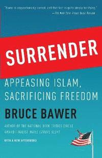 Surrender: Appeasing Islam, Sacrificing Freedom (h�ftad)