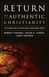 Return To Authentic Christianity (h�ftad)