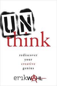 Unthink (inbunden)