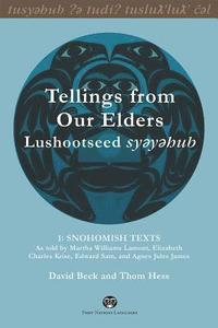 Tellings from Our Elders: Lushootseed Syeyehub (inbunden)