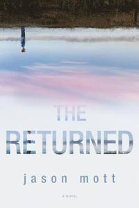 The Returned (inbunden)