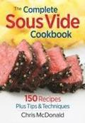 The Complete Sous Vide Cookbook