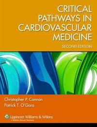 Critical Pathways in Cardiovascular Medicine (h�ftad)