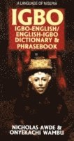 Igbo-English / English-Igbo Dictionary &; Phrasebook