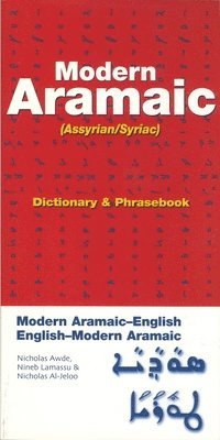 Modern Aramaic (Assyrian/Syriac) Dictionary and Phrasebook (h�ftad)