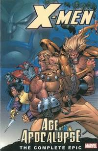 X-men: The Complete Age Of Apocalypse Epic: Book 1 (h�ftad)