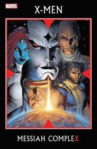 X-men: Messiah complex / Marc Silvestri