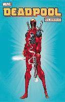 Deadpool Classic: Vol. 1 (h�ftad)