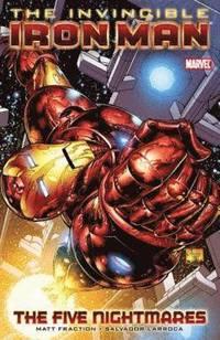 Invincible Iron Man: Vol. 1 Five Nightmares (h�ftad)