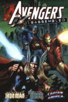 Avengers Disassembled: Iron Man, Thor &; Captain America: Iron Man, Thor and Captain America (h�ftad)