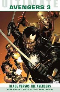 Ultimate Comics Avengers: Blade Vs. The Avengers (h�ftad)