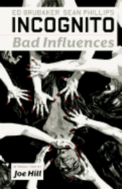 Incognito: v. 2 Bad Influences (h�ftad)