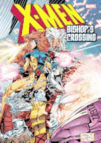 X-men: Bishop's Crossing (h�ftad)