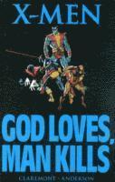 X-men: God Loves, Man Kills (h�ftad)
