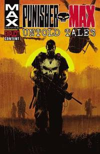 Punisher Max: Untold Tales (h�ftad)