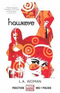 Hawkeye: Volume 3 L.A. Woman (Marvel Now) (h�ftad)