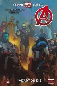Avengers: Volume 5 Adapt or Die (Marvel Now) (h�ftad)