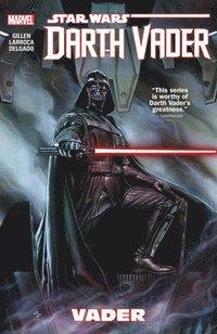 Star Wars: Darth Vader Volume 1 - Vader Tpb (h�ftad)
