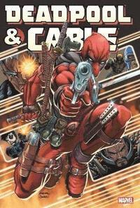 Deadpool &; Cable Omnibus (inbunden)