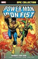 Power Man &; Iron Fist Epic Collection: Heroes for Hire