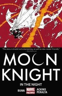 Moon Knight: Volume 3 In the Night (h�ftad)