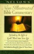 Nelson's New Illustrated Bible Commentary: Spreading the Light of God's Word Into Your Life (h�ftad)