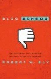 Blog Schmog (h�ftad)
