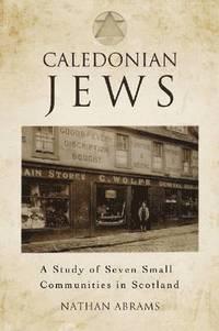 Caledonian Jews (inbunden)
