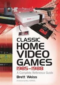 Classic Home Video Games, 1985-1988 (h�ftad)