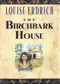 The Birchbark House (h�ftad)