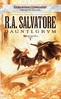Gauntlgrym: Neverwinter, Book 1 (Neverwinter Nights) (h�ftad)