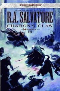 Charon's Claw: Neverwinter Saga, Book III (Dungeons &; Dragons Forgotten Realms Novel: Neverwinter Saga) (h�ftad)