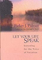 Let Your Life Speak (e-bok)