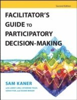Facilitator's Guide to Participatory Decision-Making (h�ftad)