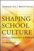 Shaping School Culture (h�ftad)