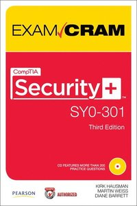 CompTIA Security+ SY0-301 Exam Cram 3rd Edition Book/CD Package ()