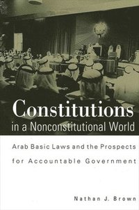 Constitutions in a Nonconstitutional World (h�ftad)