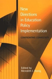 New Directions in Education Policy Implementation (h�ftad)