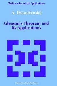 Gleason's Theorem and Its Applications (inbunden)