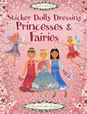 Princesses and Fairies [With Over 800 Stickers] (h�ftad)